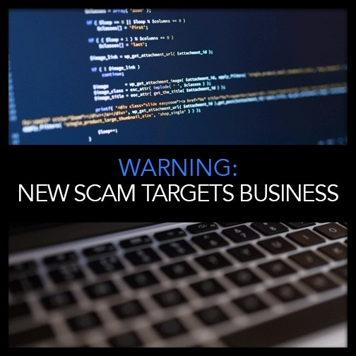 New Scam Targets Businesses