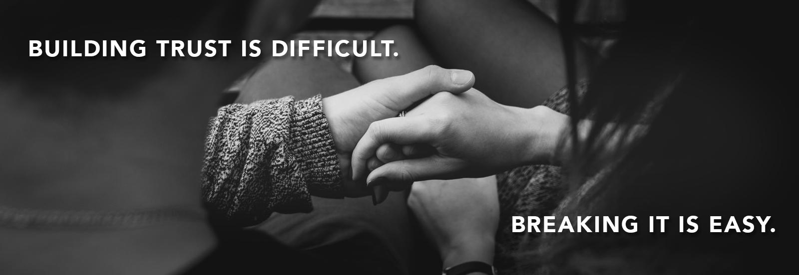 Building Trust is Harder than Breaking it