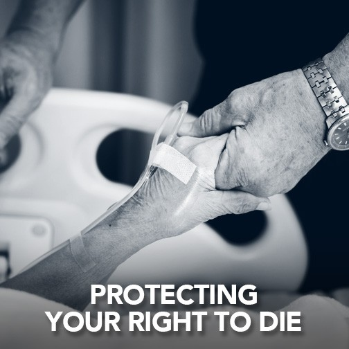 Protecting Your Rights to Euthanasia